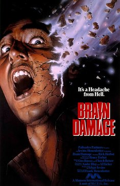 Stylized poster for the movie Brain Damage. The movie's tagline is