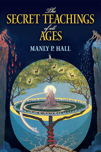 Image is a book cover for The Secret Teachings of All Ages, featuring assorted mystical & esoteric symbolism